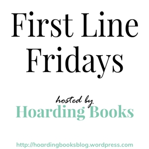 Happy Friday Hoarding Books Is Celebrating Christmas A Bit Early With First Lines From This Week I Am Featuring The 3 Because